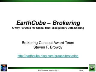 EarthCube – Brokering A Way Forward for Global Multi-disciplinary Data Sharing