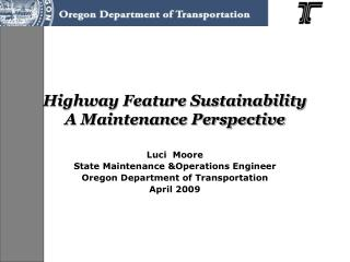 Highway Feature Sustainability  A Maintenance Perspective