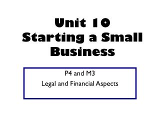 Unit 10  Starting a Small Business