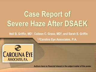 Case Report of Severe  Haze  After DSAEK