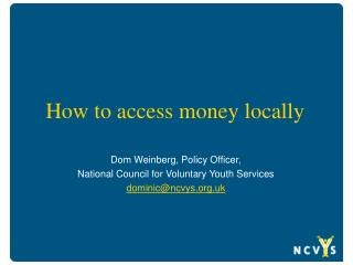 How to access money locally