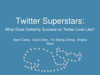 Twitter Superstars: