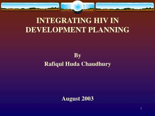INTEGRATING HIV IN DEVELOPMENT PLANNING