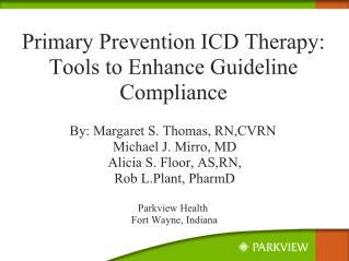 Primary Prevention ICD Therapy: Tools to Enhance Guideline Compliance