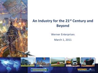 An Industry for the 21 st Century and Beyond