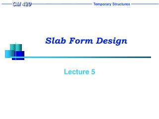 Slab Form Design