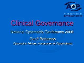 Clinical Governance National Optometric Conference 2006