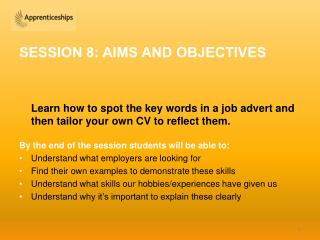 SESSION 8: AIMS AND OBJECTIVES