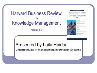 Harvard Business Review ON Knowledge Management Articles 4-6
