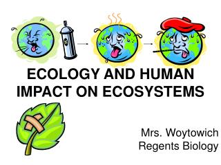 ECOLOGY AND HUMAN IMPACT ON ECOSYSTEMS