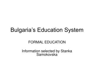 Bulgaria's Education System