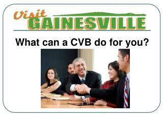 What can a CVB do for you?