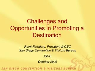 Challenges and Opportunities in Promoting a Destination