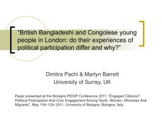 British Bangladeshi and Congolese young people in London: do their experiences of political participation differ and wh