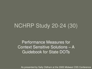 NCHRP Study 20-24 (30)