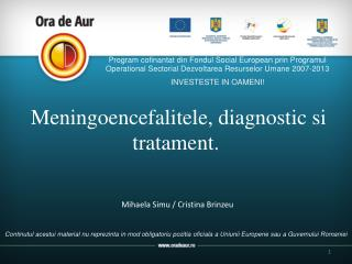 Meningoencefalitele, diagnostic si tratament.