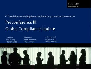 8 th  Annual Pharmaceutical Regulatory Compliance Congress and Best Practices Forum
