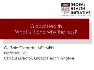 Global Health What is it and why the fuss?