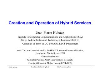 Creation and Operation of Hybrid Services