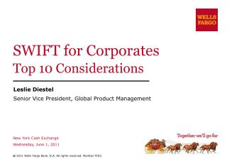 SWIFT for Corporates Top 10 Considerations