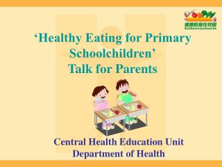 'Healthy Eating for Primary Schoolchildren' Talk for Parents