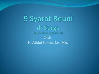 9 Syarat Reuni di Surga (Surat ar-Ra'du [13]: 18-  24)