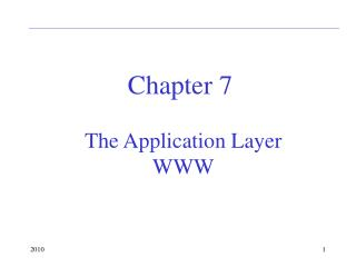 The Application Layer WWW