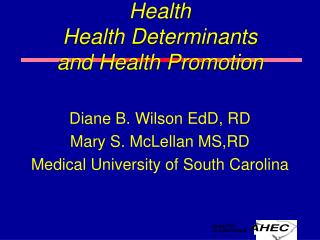 Health Health Determinants and Health Promotion