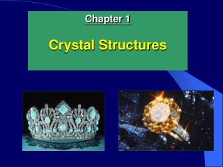 Chapter 1 Crystal Structures