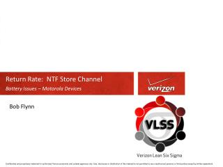 Return Rate: NTF Store Channel Battery Issues – Motorola Devices