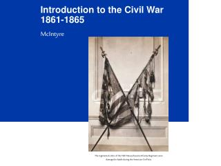 Introduction to the Civil War 1861-1865