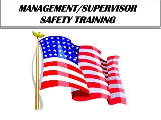 MANAGEMENT/SUPERVISOR SAFETY TRAINING