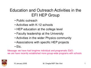 Education and Outreach Activities in the EFI HEP Group