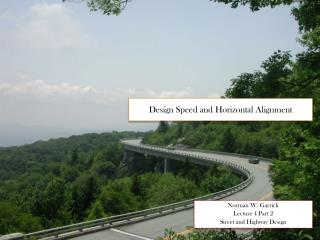 Design Speed and Horizontal Alignment