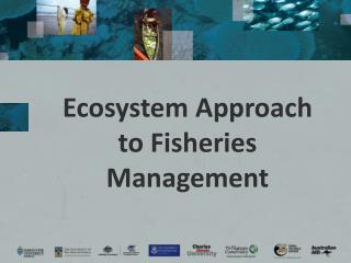 Ecosystem Approach to Fisheries Management