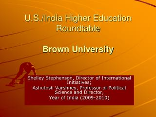 U.S./India Higher Education Roundtable Brown University