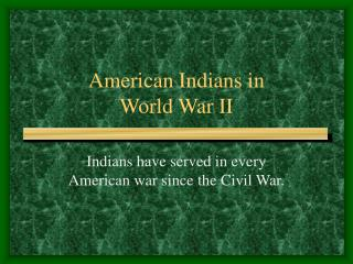 American Indians in  World War II
