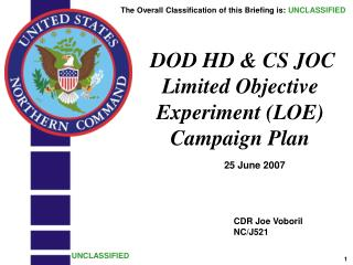 DOD HD & CS JOC Limited Objective Experiment (LOE) Campaign Plan