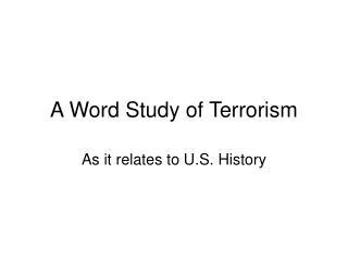 A Word Study of Terrorism