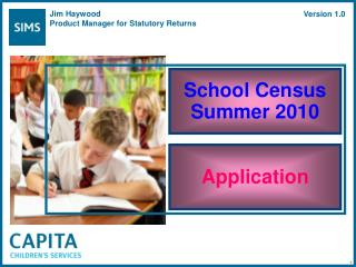 School Census Summer 2010