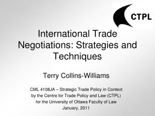 International Trade Negotiations: Strategies and Techniques