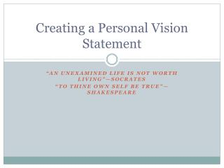 Creating a Personal Vision Statement