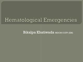 Hematological Emergencies