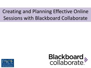 Creating and Planning Effective Online Sessions with Blackboard Collaborate