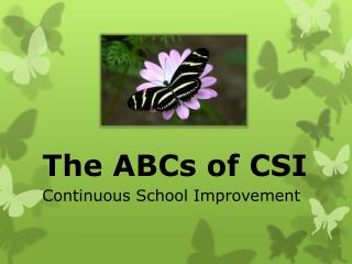 The ABCs of CSI
