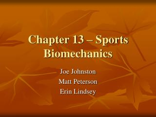 Chapter 13 – Sports Biomechanics