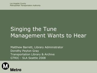Singing the Tune Management Wants to Hear