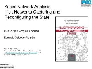 Social Network Analysis  Illicit Networks Capturing and Reconfiguring the State