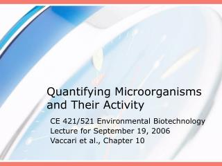 Quantifying Microorganisms and Their Activity