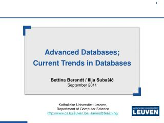 Advanced Databases; Current Trends in Databases
